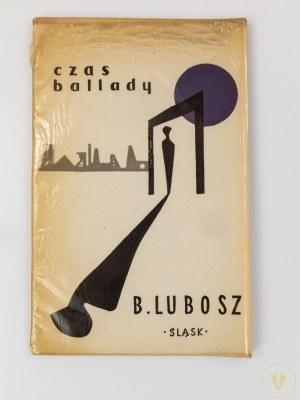 [opr. graf. Krystyna Broll] Lubosz Bolesław, Czas Ballady [wydanie I]