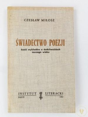 Miłosz Czesław, Świadectwo poezji [wydanie I]
