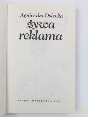 Osiecka Agnieszka, Żywa reklama, [wydanie I][seria Biblioteka Stańczyka]