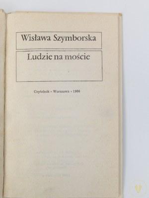 [Andrzej Heidrich] Szymborska Wisława, Ludzie na moście [wydanie I]