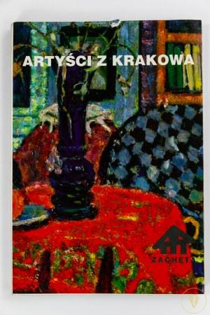 [Katalog wystawy] Artyści z Krakowa [Liczne barwne ilustracje]