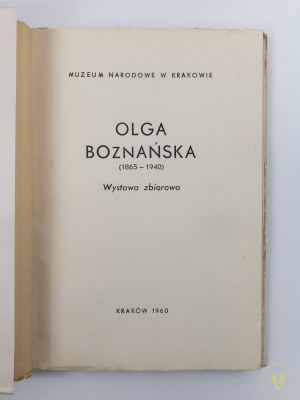 [Katalog wystawy] Olga Boznańska (1865 - 1940) wystawa zbiorowa [nakład 700 egz.]