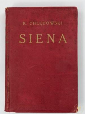 Chłędowski Kazimierz, Siena [wydanie II]