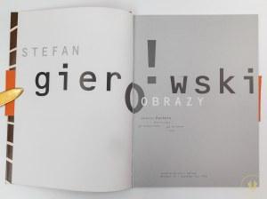 [Katalog wystawy] Stefan Gierowski. Obrazy