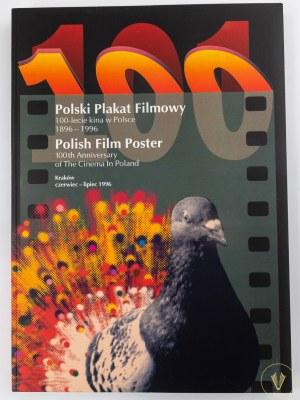 Dydo Krzysztof, Polski Plakat Filmowy. 100 - lecie kina w Polsce 1896 - 1996