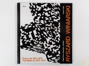 Ryszard Winiarski. Prace z lat 1973 -1974