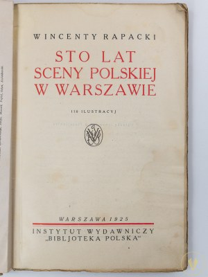 [A. S. Procajłowicz] Rapacki Wincenty, Sto lat sceny polskiej