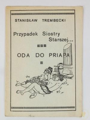 Trembecki Stanisław, Przypadek Siostry Starszej / Oda Priapa