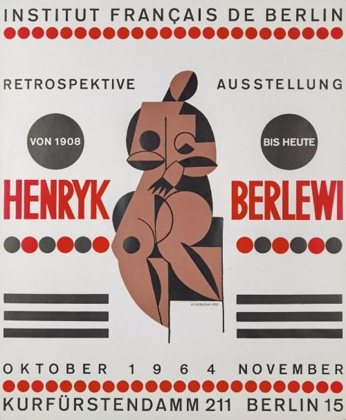 """Henryk BERLEWI (1894-1967), Plakat wystawy retrospektywnej Henryka Berlewiego """"Retrospektive Ausstellung von 1908 bis heute"""", Institut Français, Berlin X-XI"""