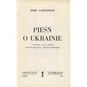 ŁOBODOWSKI Józef - Pieśń o Ukrainie [wydanie pierwsze Paryż 1959]