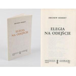 HERBERT Zbigniew - Elegia na odejście [wydanie pierwsze Paryż 1990]