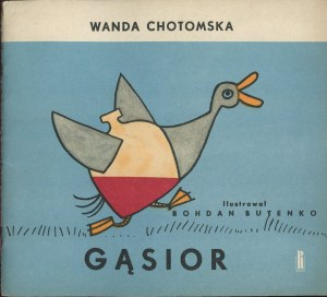 CHOTOMSKA Wanda - Gąsior [il. Bohdan Butenko]
