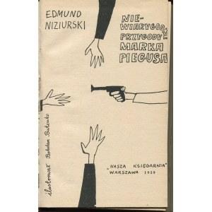 NIZIURSKI Edmund - Niewiarygodne przygody Marka Piegusa [il. Bohdan Butenko]