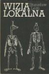 LEM Stanisław - Wizja lokalna [wydanie pierwsze 1982]