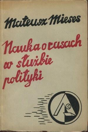 MIESES Mateusz - Nauka o rasach w służbie polityki [1937]