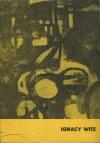 WITZ Ignacy - Wystawa malarstwa i rysunków [katalog 1963]