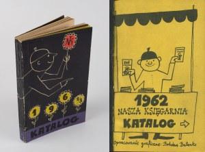 Nasza Księgarnia. Katalog 1962/3 [il. Bohdan Butenko]
