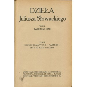 SŁOWACKI Juliusz - Dzieła. Tom I-II. Wydał Tadeusz Pini [1909]