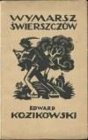 KOZIKOWSKI Edward - Wymarsz świerszczów. Poezje beskidzkie [1925] [oprawa Jana Kuglina]