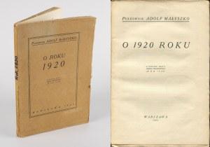 MAŁYSZKO Adolf - O roku 1920. Z powodu pracy Józefa Piłsudskiego