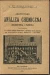 [chemia] DUCHOWICZ Bronisław - Jakościowa analiza chemiczna (pojedyncza i złożona) zastosowana do potrzeb Akademii Handlowych i Wyższych Szkół Realnych oraz początkujących słuchaczy Uniwersytetu i Politechniki [1905]
