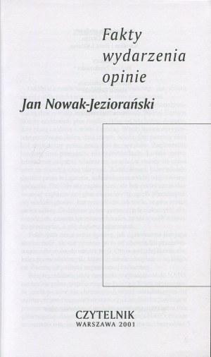 NOWAK-JEZIORAŃSKI Jan - Fakty, wydarzenia, opinie [AUTOGRAF]
