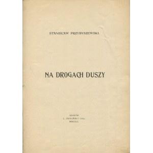PRZYBYSZEWSKI Stanisław - Na drogach duszy [wydanie pierwsze 1900]