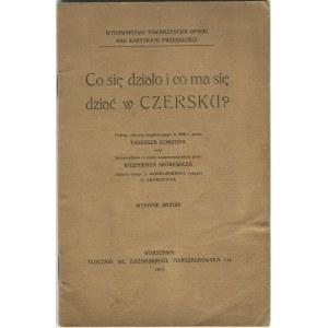 KORZON Tadeusz - Co się działo i co ma się dziać w Czersku? [1913]