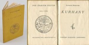 WIERZYŃSKI Kazimierz - Kurhany [wydanie pierwsze 1938]