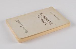 MIŁOSZ Czesław - Rodzinna Europa [wydanie pierwsze Paryż 1959]