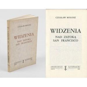 MIŁOSZ Czesław - Widzenia nad zatoką San Francisco [wydanie pierwsze Paryż 1969]