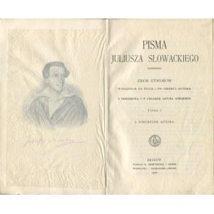 SŁOWACKI Juliusz - Pisma. Zbiór utworów wydanych za życia i po śmierci autora. Tom I-III [1908]