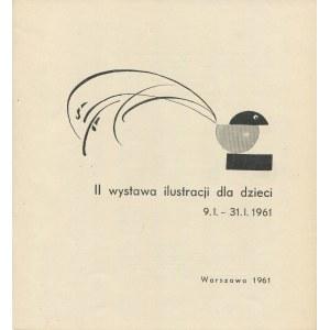 II wystawa ilustracji dla dzieci [katalog 1961] [Szancer, Uniechowski, Wilkoń, Butenko]