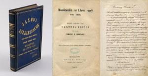 CZAPLICKI Ferdynand Władysław - Moskiewskie na Litwie rządy 1863-1869. Dalszy niejako ciąg Czarnej Księgi przez autora