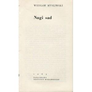 MYŚLIWSKI Wiesław - Nagi sad [wydanie pierwsze, debiut autora 1967]