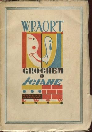 RAORT W. (RAPPAPORT Wilhelm) - Grochem o ścianę [1925] [okł. Teodor Rożankowski]