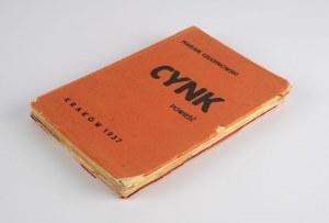 CZUCHNOWSKI Marian - Cynk. Powieść [1937]