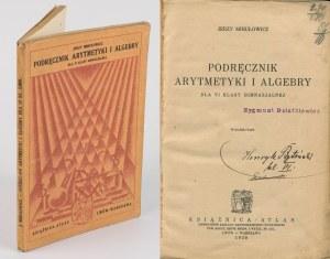 MIHUŁOWICZ Jerzy - Podręcznik arytmetyki i algebry dla VI klasy gimnazjalnej [1929]