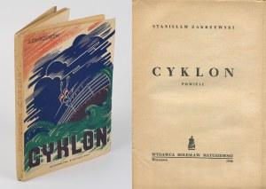 ZAKRZEWSKI Stanisław - Cyklon. Powieść [1946] [okł. Zygmunt Kosmowski]