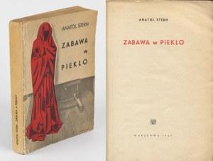 STERN Anatol - Zabawa w piekło [wydanie pierwsze 1959] [okł. Henryk Berlewi]