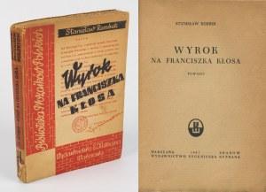 REMBEK Stanisław - Wyrok na Franciszka Kłosa [wydanie pierwsze 1947]