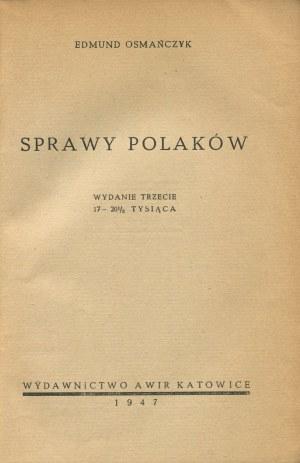 OSMAŃCZYK Edmund - Sprawy Polaków [AWiR 1947] [okł. Janusz Maria Brzeski]