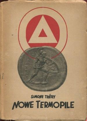 THERY Simone - Nowe Termopile. Reportaże z wolnej Grecji [1949] [okł. Mieczysław Berman]