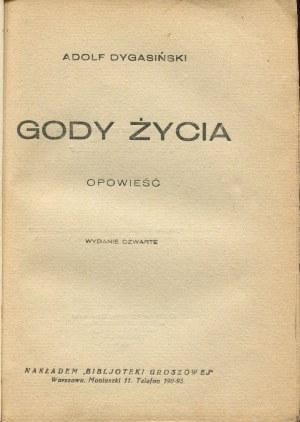 DYGASIŃSKI Adolf - Gody życia. Opowieść [1927] [okł. Tadeusz Gronowski]
