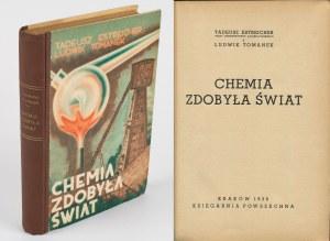 ESTREICHER Tadeusz, TOMANEK Ludwik - Chemia zdobyła świat [1938] [okł. Józef Ratzko, il. Karol Ferster]