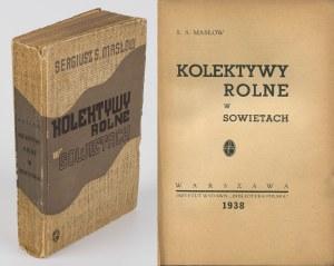 MASŁOW Sergiusz - Kolektywy rolne w Sowietach [1938] [okł. Stanisław Brzęczkowski]