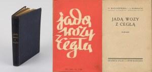 BOGUSZEWSKA H., KORNACKI J. - Jadą wozy z cegłą. Powieść [wydanie pierwsze 1935] [okł. Konstanty Maria Sopoćko]