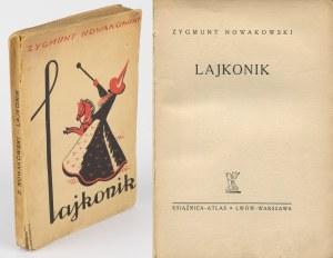 NOWAKOWSKI Zygmunt - Lajkonik [1938] [il. Włodzimierz Bartoszewicz]