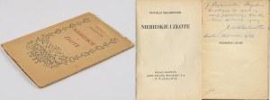 ZECHENTER Witold - Niebieskie i złote [1932] [AUTOGRAF I DEDYKACJA DLA POETY RAJMUNDA BERGLA]
