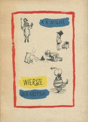 MILNE A. A. - Wiersze dla Krzysia [wydanie pierwsze 1957]